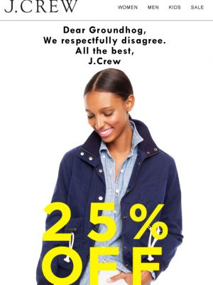 "J.Crew Standout Sale Email (""Groundhog, shmoundhog"") - February 6, 2014"